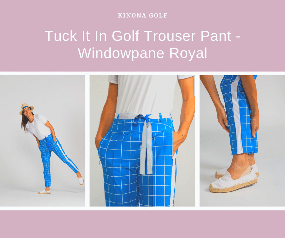 Tuck it in Golf Trouser Pant KINONA Golf